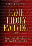 Game Theory Evolving A Problem-Centered Introduction to Modeling Strategic Interaction - Second Edition 2nd 2009 Revised  9780691140513 Front Cover
