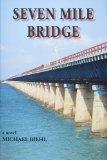 Seven Mile Bridge 2009 9781561644513 Front Cover