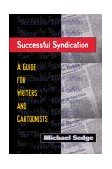 Successful Syndication A Guide for Writers and Cartoonists 2000 9781581150513 Front Cover