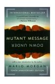 Mutant Message down Under 2004 9780060723514 Front Cover