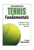 Tennis Fundamentals 1st 2004 9780736051514 Front Cover