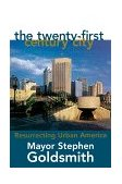 Twenty-First Century City Resurrecting Urban America 1999 9780847692514 Front Cover