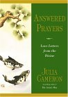 Answered Prayers Love Letters from the Divine 2004 9781585423514 Front Cover