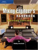 Mixing Engineer's Handbook 2nd 2006 Revised  9781598632514 Front Cover