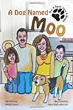 Dog Named Moo 2013 9781481898515 Front Cover
