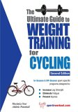 Ultimate Guide to Weight Training for Cycling 2nd 2006 9781932549515 Front Cover