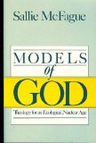 Models of God Theology for an Ecological, Nuclear Age 2003 9780800620516 Front Cover
