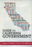 Guide to California Government 1st 2013 9780963246516 Front Cover