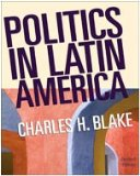 Politics in Latin America 2nd 2007 Revised  9780618802517 Front Cover