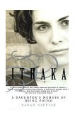 Ithaka A Daughter's Memoir of Being Found 1999 9780385334518 Front Cover