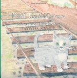 Rail Trail Kitten 2013 9781479199518 Front Cover