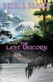 Last Unicorn 2011 9781600108518 Front Cover