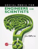 Social Media for Engineers and Scientists 2011 9781606502518 Front Cover