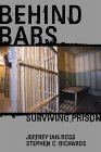 Behind Bars Surviving Prison 2002 9780028643519 Front Cover