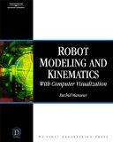 Robot Modeling and Kinematics 1st 2006 9781584508519 Front Cover