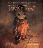 Trick 'r Treat Tales of Mayhem, Mystery and Mischeif 2008 9781933784519 Front Cover