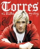 Torres: el ni�o: My Story 2010 9780007334520 Front Cover