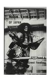 Classic Noh Theatre of Japan 2nd 1959 9780811201520 Front Cover