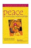 Peace in Everyday Relationships Resolving Conflicts in Your Personal and Work Life 1st 2003 9780897933520 Front Cover
