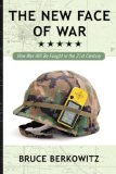 New Face of War How War Will Be Fought in the 21st Century 2007 9781416584520 Front Cover