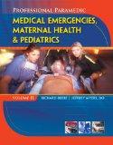 Medical Emergencies, Maternal Health and Pediatrics 2010 9781428323520 Front Cover