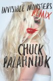 Invisible Monsters Remix 2012 9780393083521 Front Cover