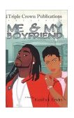 Me and My Boyfriend 2004 9780974789521 Front Cover