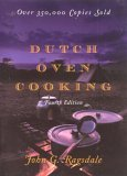 Dutch Oven Cooking 4th 2006 Revised  9781589793521 Front Cover