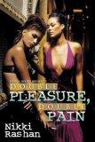 Double Pleasure, Double Pain 2008 9781601620521 Front Cover