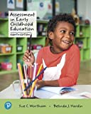 Assessment in Early Childhood Education: