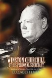 Winston Churchill by His Personal Secretary 2007 9780595468522 Front Cover