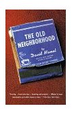Old Neighborhood 1st 1998 9780679746522 Front Cover