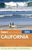 Fodor's California 2014 2013 9780770432522 Front Cover
