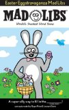 Easter Eggstravaganza Mad Libs 2013 9780843172522 Front Cover