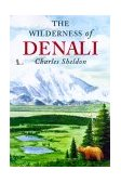 Wilderness of Denali 2000 9781568331522 Front Cover