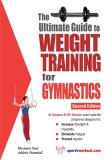 Ultimate Guide to Weight Training for Gymnastics 2nd 2006 9781932549522 Front Cover