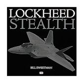 Lockheed Stealth The Evolution of an American Arsenal 2001 9780760308523 Front Cover