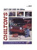 Chilton's Easy Car Care 4th 1998 Revised 9780801988523 Front Cover