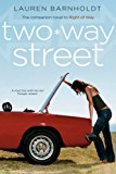 Two-Way Street 2013 9781442489523 Front Cover