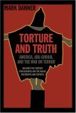 Torture and Truth America, Abu Ghraib, and the War on Terrror 2004 9781590171523 Front Cover