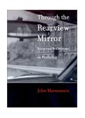 Through the Rearview Mirror Historical Reflections on Psychology 1999 9780262133524 Front Cover