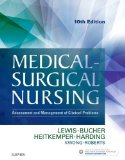 Medical-surgical Nursing: Assessment and Management of Clinical Problems, Single Volume 2016 9780323328524 Front Cover