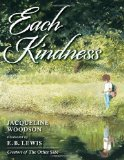 Each Kindness 1st 2012 9780399246524 Front Cover