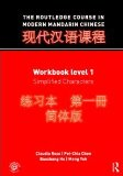Routledge Course in Modern Mandarin Chinese, Level 1