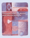 Foundations of Music and Musicianship (with CD-ROM)