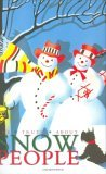 Truth about Snow People 2005 9781595830524 Front Cover