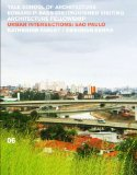 Urban Intersections S�o Paolo 2011 9780393733525 Front Cover