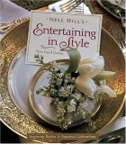 Nell Hill's Entertaining in Style Inspiring Parties and Seasonal Celebrations 2006 9780740760525 Front Cover