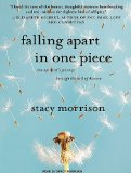 Falling Apart in One Piece: 2010 9781400115525 Front Cover