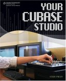Your Cubase Studio 2008 9781598634525 Front Cover